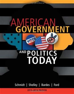 American Government and Politics Today, 2013-2014 Edition (American and Texas Government) 16 9781133602132