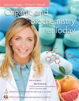 Organic and Biochemistry for Today 8 9781133605140