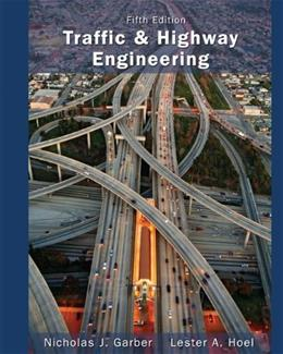 Traffic and Highway Engineering 5 9781133605157