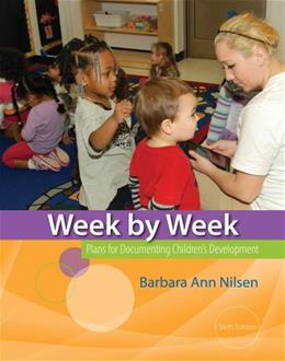 Week by Week: Plans for Documenting Childrens Development 6 9781133605577