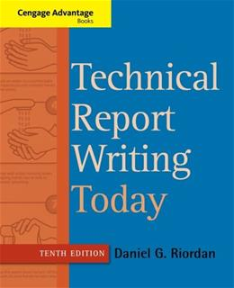 Technical Report Writing Today, by Riordan, 10th Edition 9781133607380