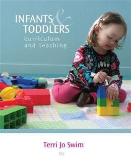Infants and Toddlers: Curriculum and Teaching 8 9781133607878