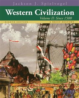 2: Western Civilization: A Brief History, Volume II: Since 1500 8 9781133607939