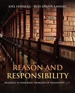 Reason and Responsibility: Readings in Some Basic Problems of Philosophy 15 9781133608479