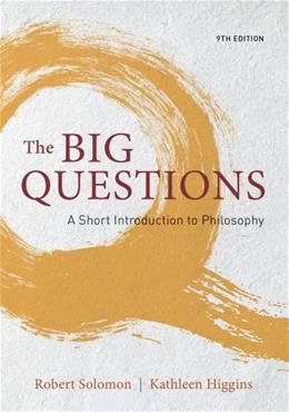 Big Questions: A Short Introduction to Philosophy 9 9781133610649