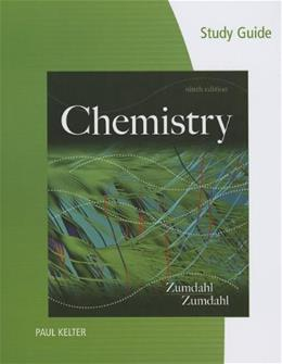 Chemistry, by Zumdahl, 9th Edition, Study Guide 9781133611509