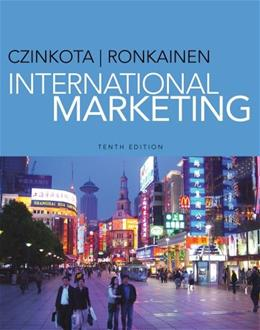 International Marketing, by Czinkota, 10th Edition 9781133627517
