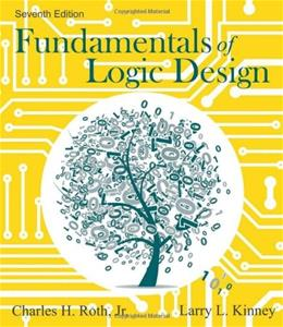 Fundamentals of Logic Design 7 w/CD 9781133628477