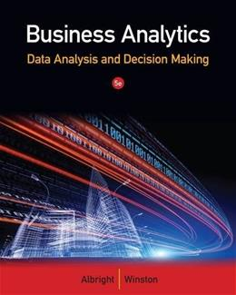 Business Analytics: Data Analysis & Decision Making 5 PKG 9781133629603