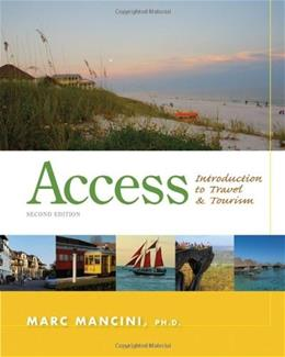 Access: Introduction to Travel and Tourism, by Mancini, 2nd Edition 9781133687030