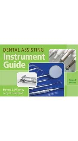 Dental Assisting Instrument Guide, by Phinney, 2nd Edition 9781133691594
