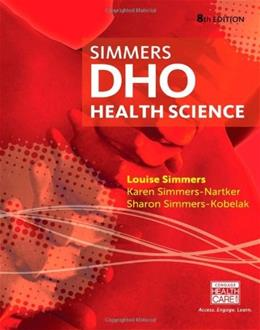 DHO: Health Science, by Simmers, 8th Edition 9781133693611