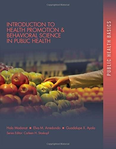 Introduction to Health Promotion and Behavioral Science in Public Health, by Madanat 9781133693673
