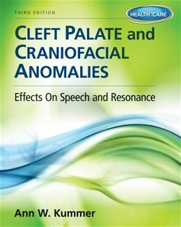 Cleft Palate & Craniofacial Anomalies: Effects on Speech and Resonance (with Student Web Site Printed Access Card) 3 PKG 9781133732365