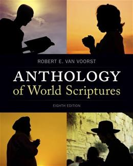 Anthology of World Scriptures, by Van Voorst, 8th Edition 9781133934448