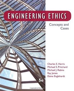 Engineering Ethics: Concepts and Cases 5 9781133934684