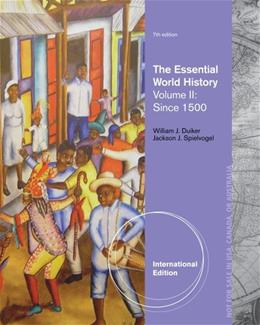 2: The Essential World History, Volume II: Since 1500 7 9781133934776