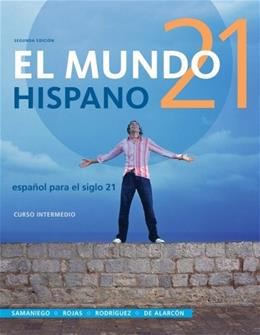 El Mundo 21 hispano, by Samaniego, 2nd Edition 9781133935605