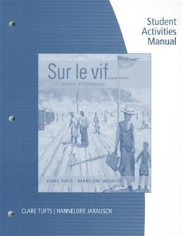 Sur le Vif: Niveau Intermediaire, by Tufts, 6th Edition, Activities Manual 9781133936022
