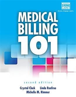 Medical Billing 101, by Clack, 2nd Edition 2 PKG 9781133936817