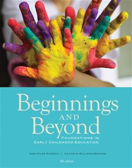Beginnings & Beyond: Foundations in Early Childhood Education (Cengage Advantage Books) 9 9781133936961