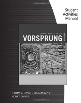 Vorsprung: A Communicative Introduction to German Language and Culture, by Lovik, 3rd Edition, Activities Manual 9781133938545