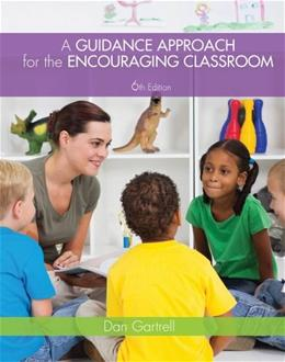 A Guidance Approach for the Encouraging Classroom 6 9781133938934