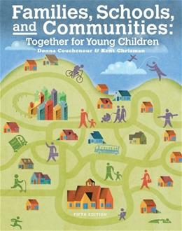 Families, Schools and Communities: Together for Young Children 5 9781133938941