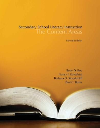 Secondary School Literacy Instruction: Content Areas, by Roe, 11th Edition 9781133938965