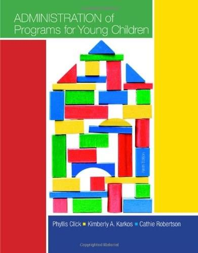 Administration of Programs for Young Children, by Click, 9th Edition 9781133938989