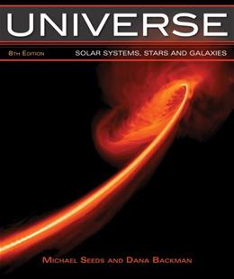 Universe: Solar System, Stars, and Galaxies, by Seeds, 8th Edition 9781133940500