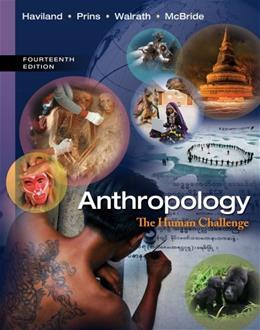Anthropology: The Human Challenge 14 9781133941323