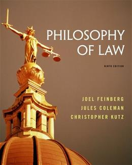 Philosophy of Law, by Feinberg, 9th Edition 9781133942962