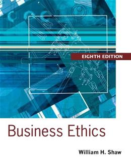 Business Ethics: A Textbook with Cases 8 9781133943075