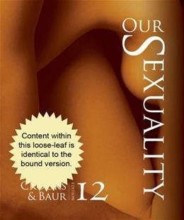 Our Sexuality, by Crooks, 12th Cengage Advantage Edition 9781133943389