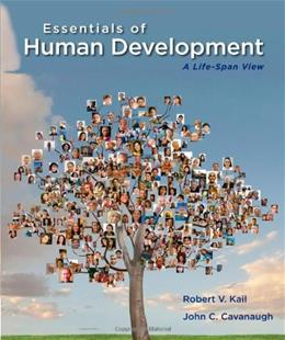 Essentials of Human Development: A Life Span View, by Kail 9781133943440