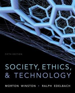 Society, Ethics, and Technology 5 9781133943556