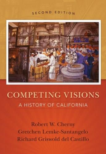 Competing Visions: A History of California 2 9781133943624