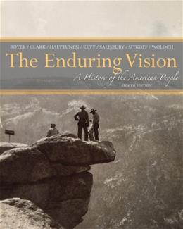 Enduring Vision: A History of the American People, by Boyer, 8th Edition 9781133944522