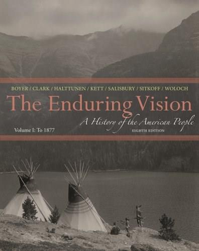 Enduring Vision: A History of the American People, Volume I: To 1877 9781133945215