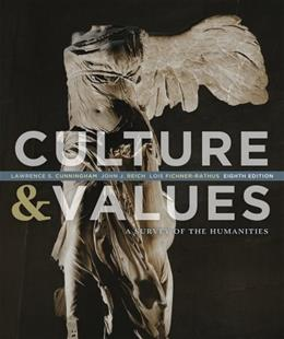 Culture and Values: A Survey of the Humanities 8 9781133945338