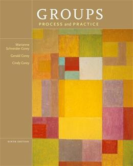 Groups: Process and Practice, by Corey, 9th Edition 9781133945468