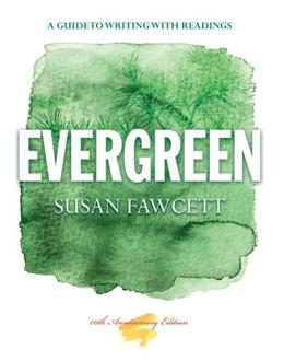 Evergreen: A Guide to Writing with Readings 10 9781133946687