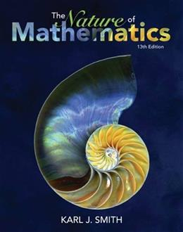 Nature of Mathematics, by Smith, 13th Edition 9781133947257