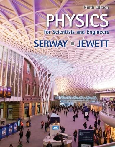 Physics for Scientists and Engineers 9 9781133947271