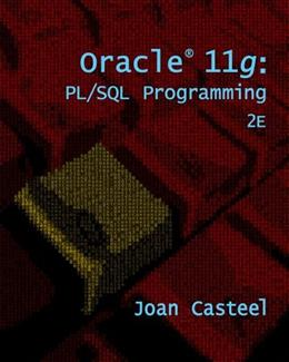 Oracle 11g: PL/SQL Programming, by Casteel, 2nd Edition 9781133947363