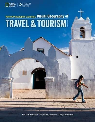National Geographic Learnings Visual Geography of Travel and Tourism 5 9781133951261
