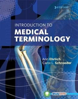 Introduction to Medical Terminology, by Ehrlich, 3rd Edition 9781133951742