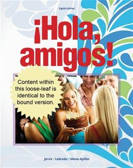 Hola, Amigos!, by Jarvis, 8th Edition 9781133952138