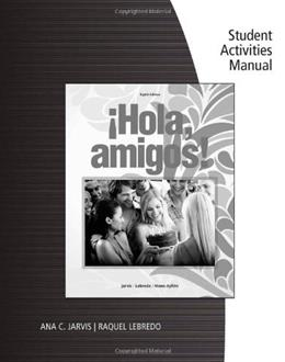 Hola, Amigos!, by Jarvis, 8th Edition, Activities Manual 9781133952190